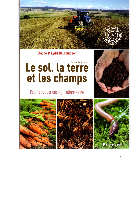 Le sol, la terre et les champs C.et L. Bourguignon