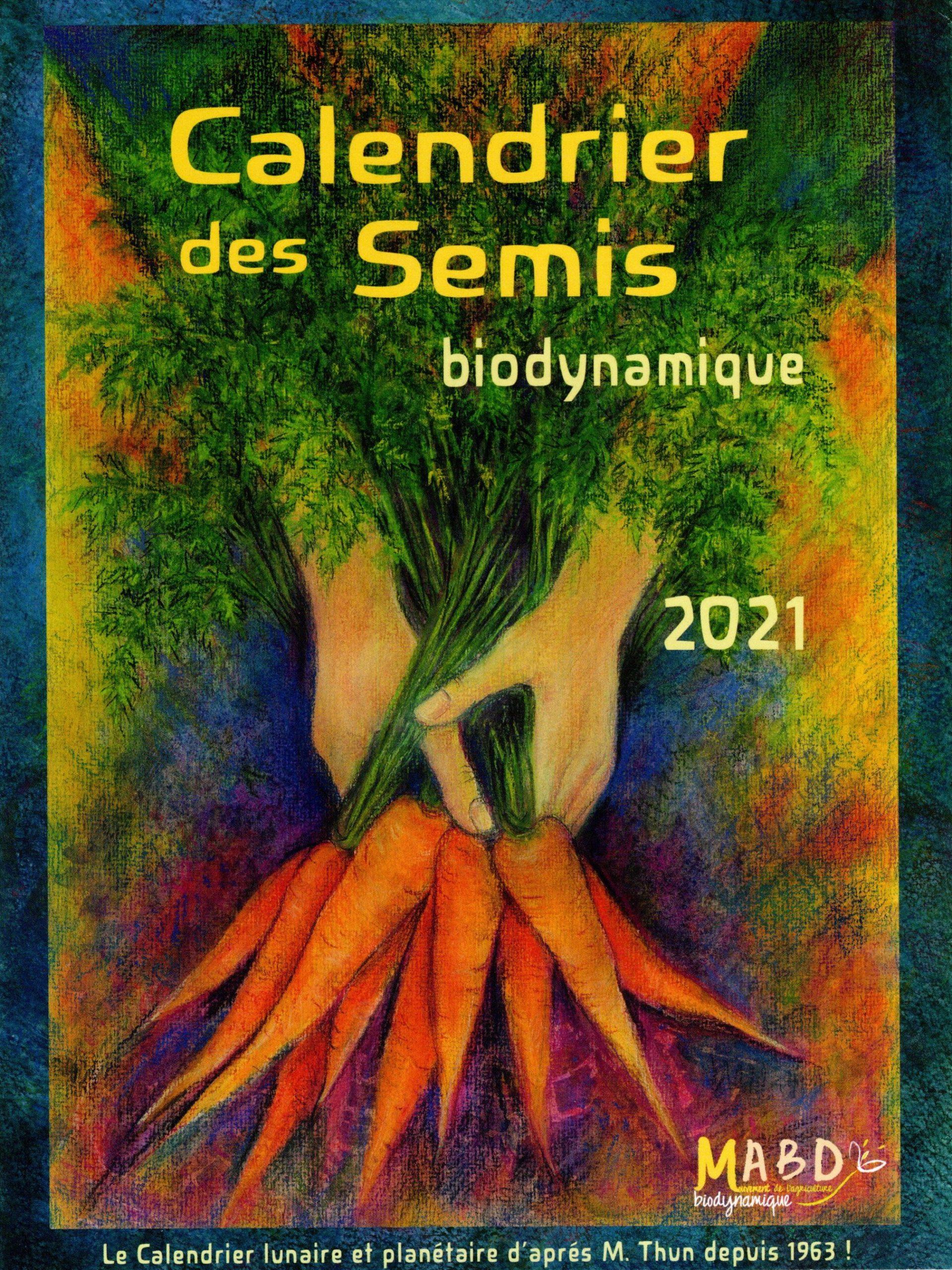 Calendrier Biodynamique 2021 Calendrier des semis biodynamique 2021 – Promonature